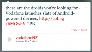 Vodafone NZ Tweets about it's new Android lineup [24th June 2010]